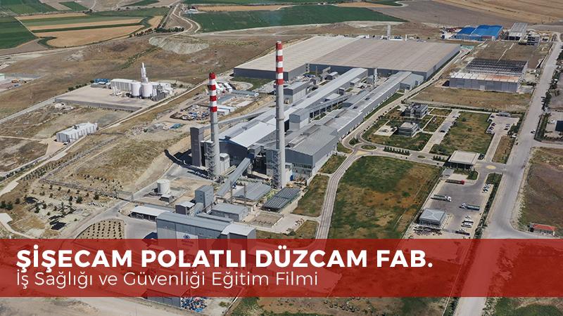 Şişecam Polatlı Düzcam Fabrikası İSg Eğitim Filmi